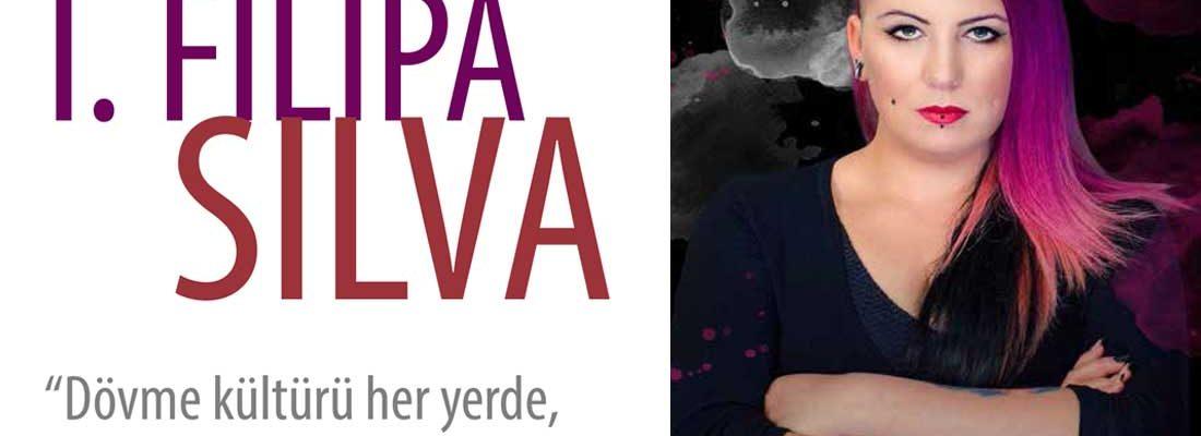 I. FILIPA SILVA – ''Dövme kültürü her yerde, daha fazla saygı görsün.''